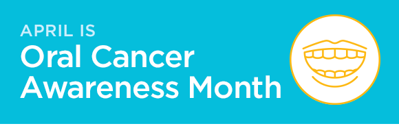 April is Oral Cancer Awareness Month  Do you know the signs of oral